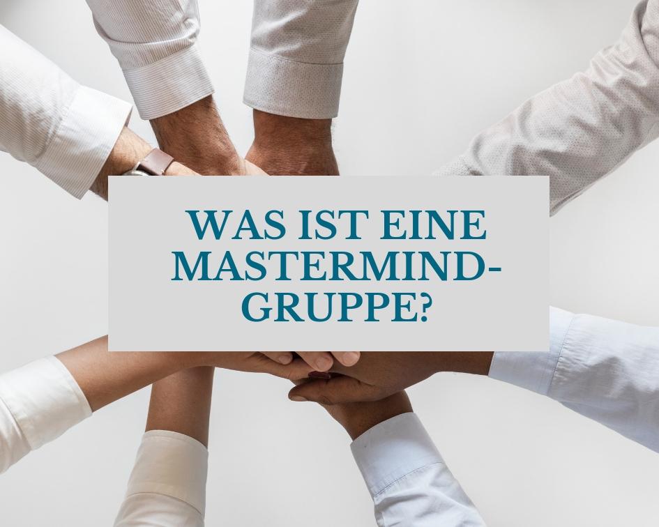 Was ist eine Mastermindgruppe?