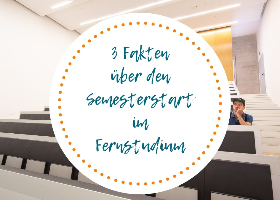3 Fakten über den Semesterstart im Fernstudium