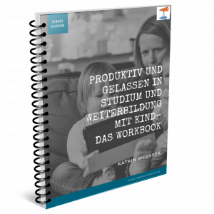 Workbook Studium mit Kind